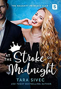 Book Review: At the Stroke of Midnight (The Naughty Princess Club Book 1) by Tara Sivec