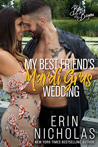 Blog Tour+Review: My Best Friend's Mardi Gras Wedding by Erin Nicholas