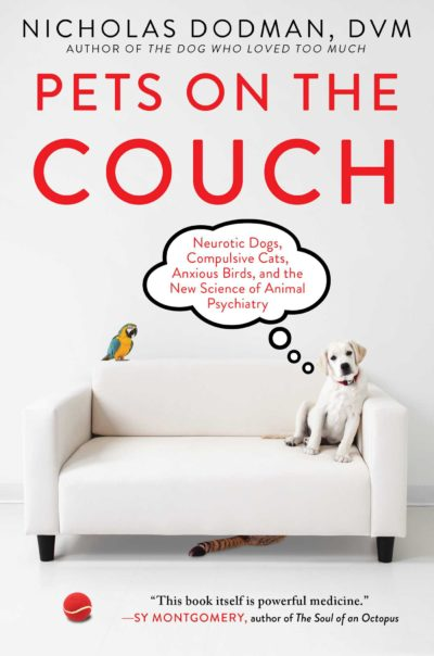 'Pets on the Couch' Explores Animal Psychiatry and the Treatment of Emotional Disorders