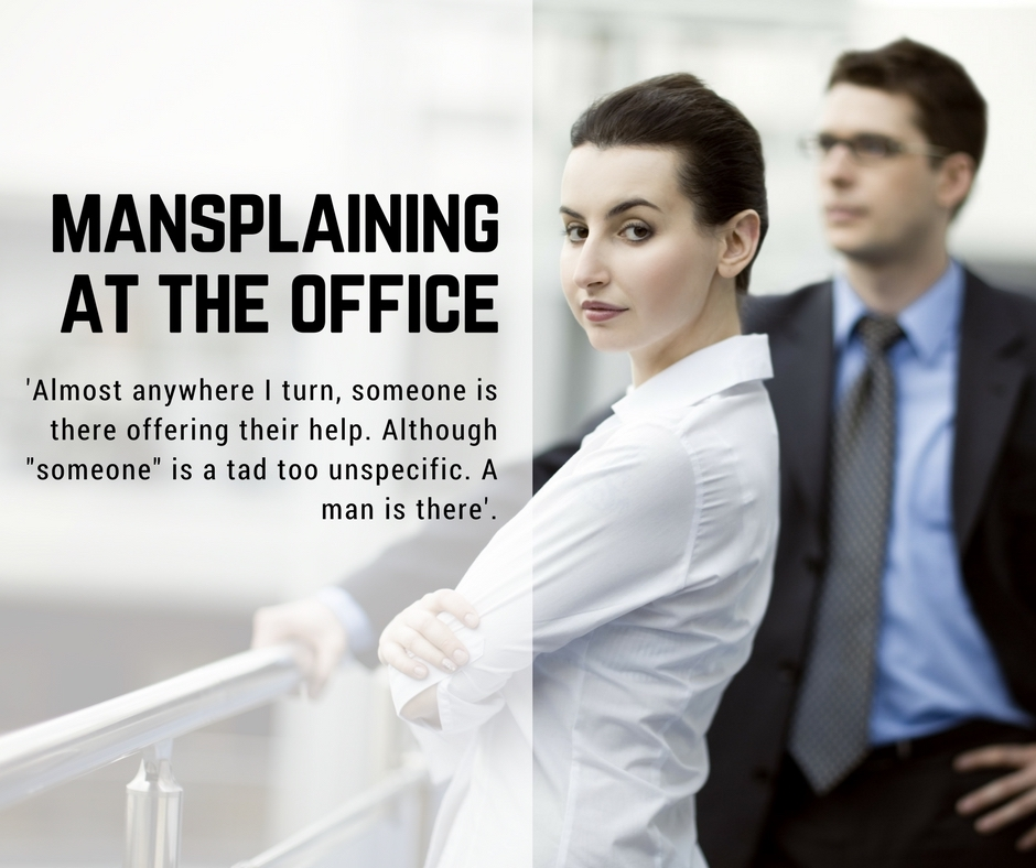 Mansplaining at the office