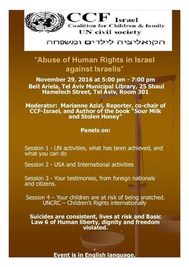 "CCF Israel – the Coalition for Children and Family cordially invites you To an afternoon of social challenges ""Abuse of Human Rights in Israel against Israelis"""