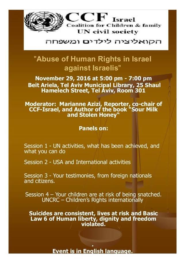"""CCF Israel – the Coalition for Children and Family cordially invites you To an afternoon of social challenges """"Abuse of Human Rights in Israel against Israelis"""""""