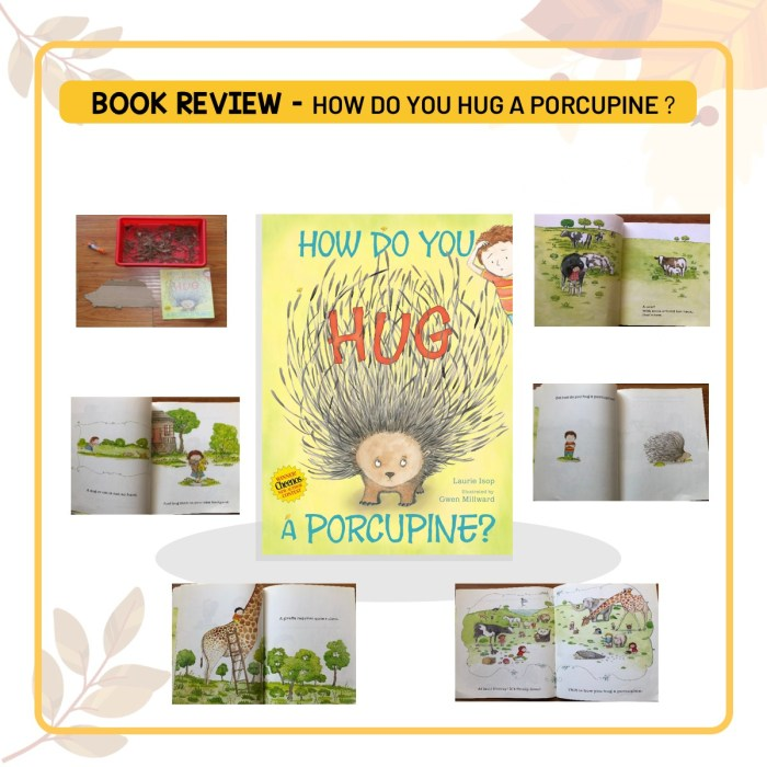 Book review of 'How Do You Hug a Porcupine? by Laurie Isop