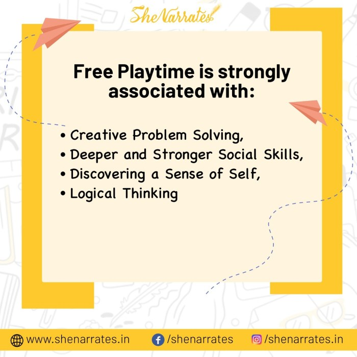 Free playtime is strongly associated with- creative problem solving, deeper and stronger social skills, and enhanced cooperation and logical thinking