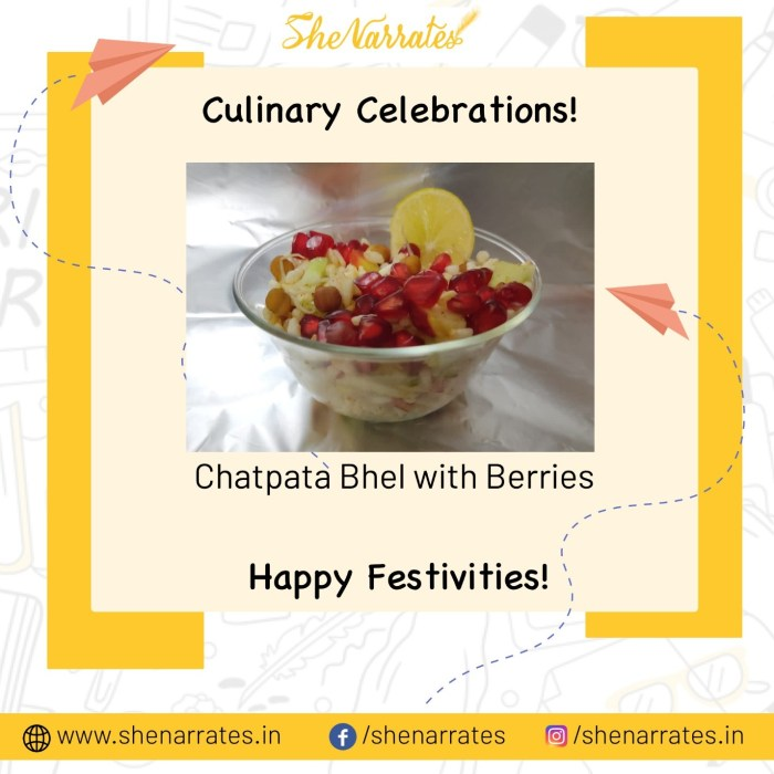 Festivity Delights with some Chatpata Bhel & berries. Happy Culinary Celebrations!