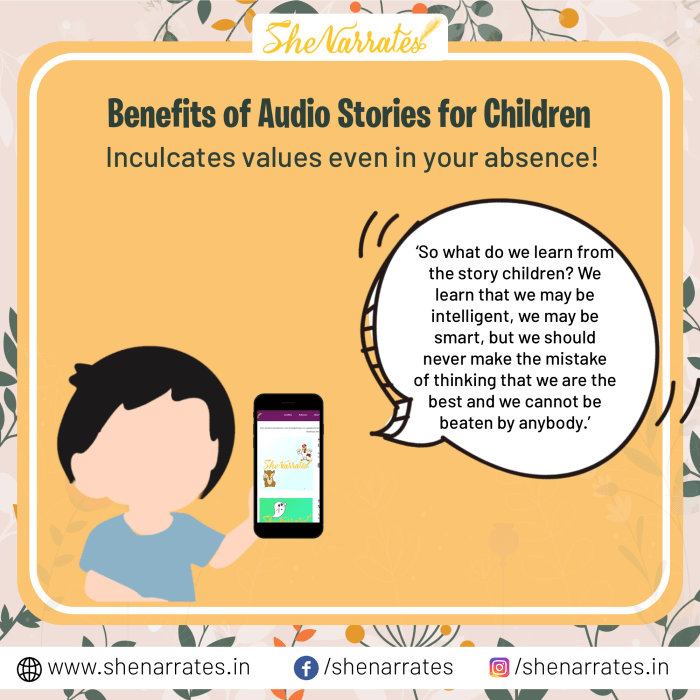 There are numerous Benefits of Audio Stories for Children, and one of them is Audio Stories helps in Inculcating values in parents and caregivers' absence.
