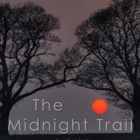 The Midnight Trail - Part Six