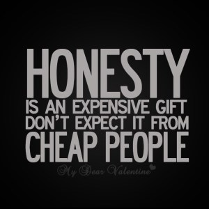 honesty-is-an-expensive-gift-dont-expect-it-from-cheap-people-2