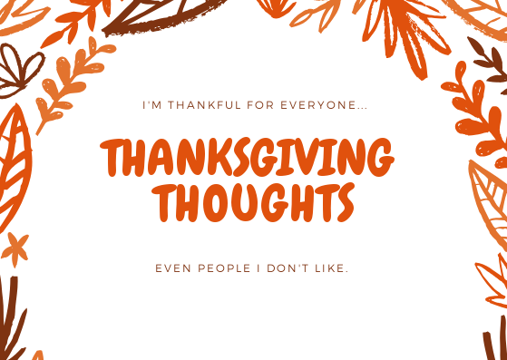 Thanksgiving Thoughts