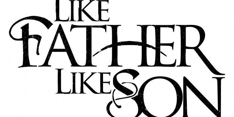 Like Father, Like Son?