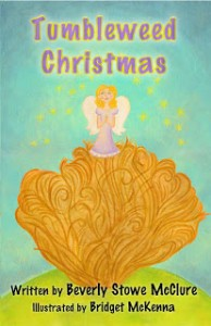 Tumbleweed Christmas by Beverly Stowe McClure