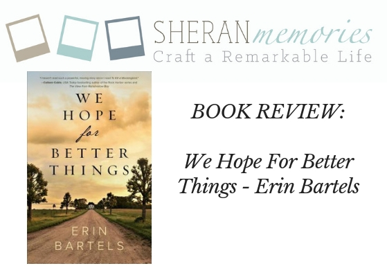 We Hope for Better Things Review
