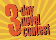 3-Day Novel Contest