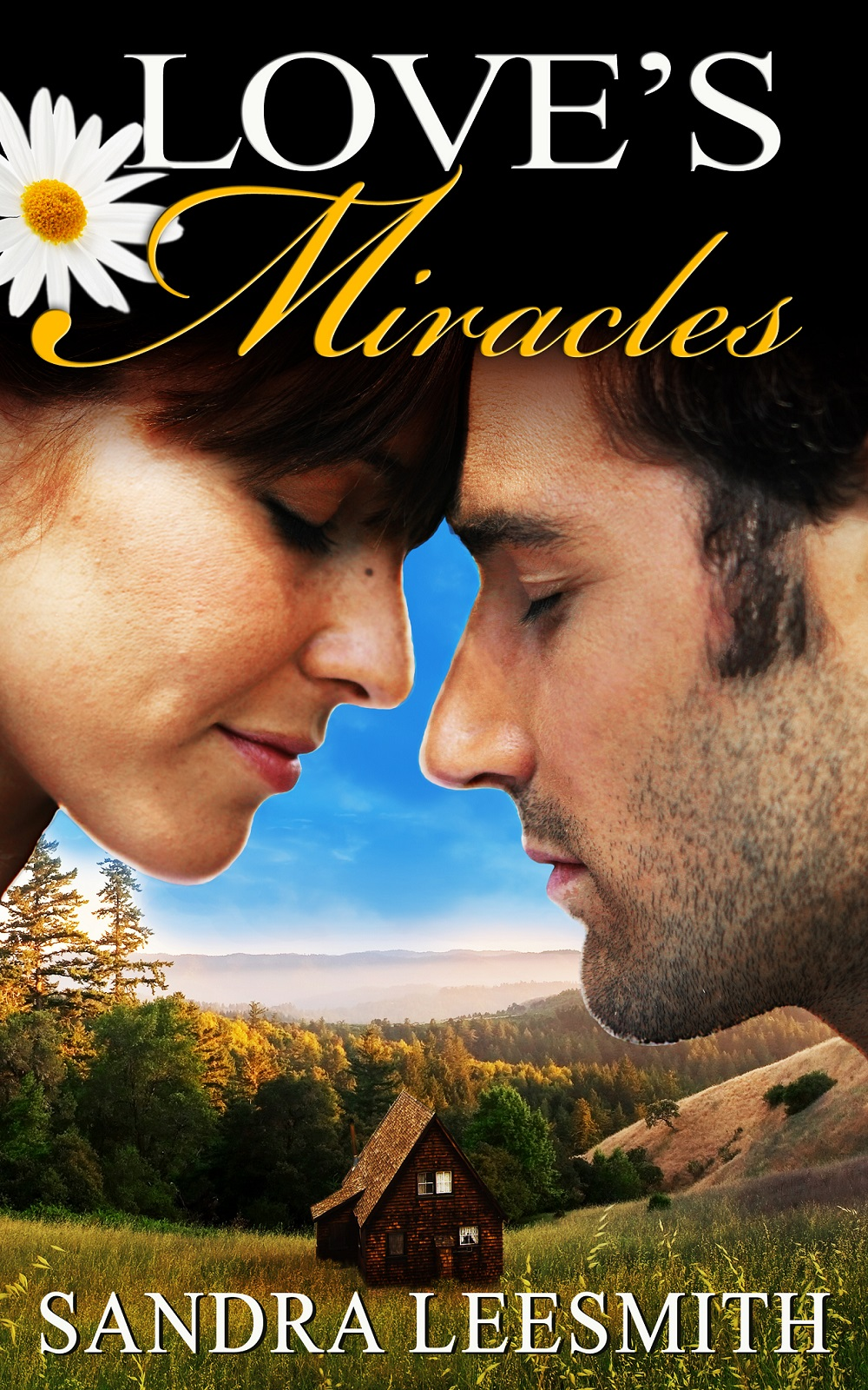 Love's Miracles by Sandra Leesmith