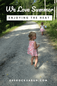 Make the most out of the short summer! The heat can be tough to handle, but these easy tips will make summer fantastic with kids! #summerfun #familytime