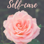 Self-care is more than pampering yourself - It's also about accepting and appreciating yourself