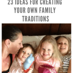 23 great ideas for inspiration when creating your own family traditions. #familytraditions #sherocksabun