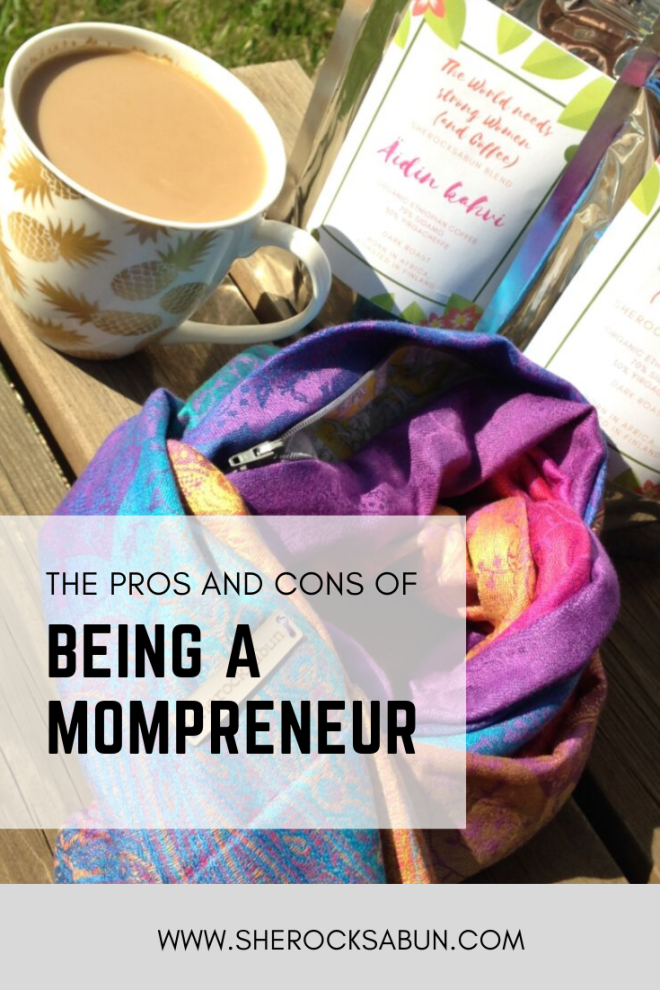 The pros and cons of being a mompreneur