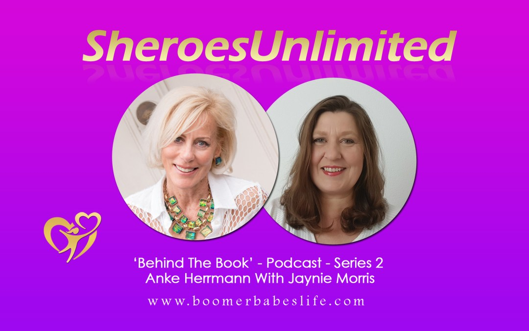 SheroesUnlimited Behind The Book Series #02 | Anke Herrmann With Jaynie Morris