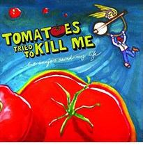tomatoes-tried-to-kill-me
