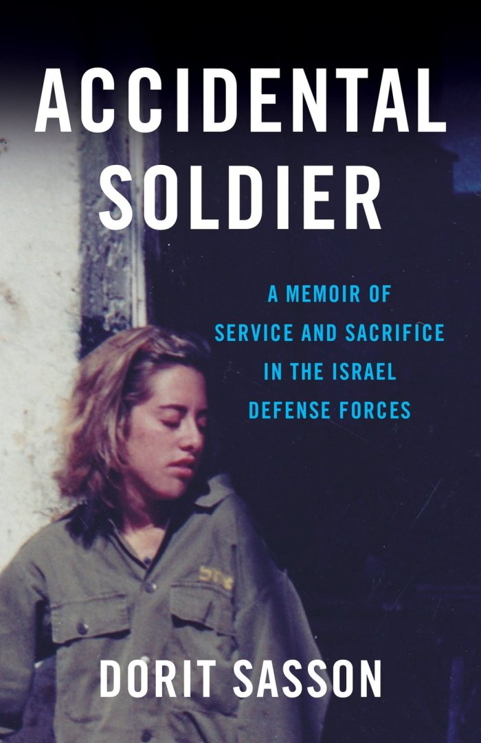 Accidental Soldier, A Memoir by Dorit Sasson