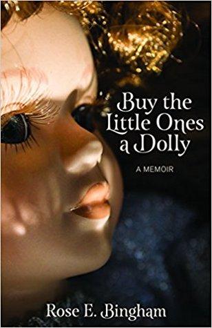 Buy the Little Ones a Dolly: A Memoir