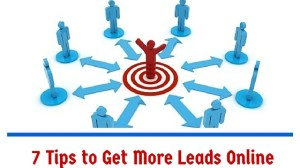 7 Tips to Get More Leads Online