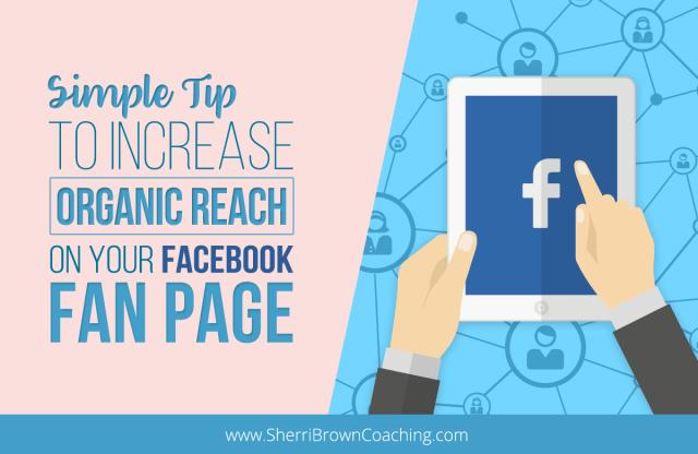 increase organic reach on fb fan page