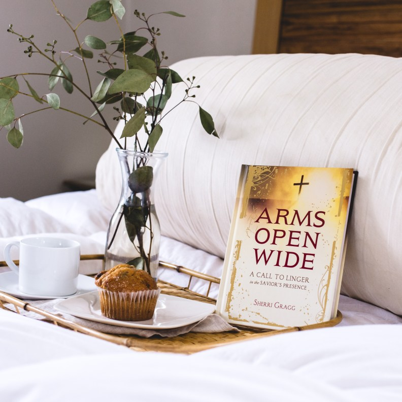 Arms Open Wide Christian Devotional Sherri Gragg