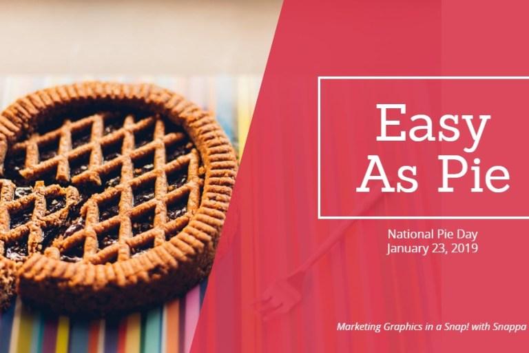 Snappa pie day marketing graphic