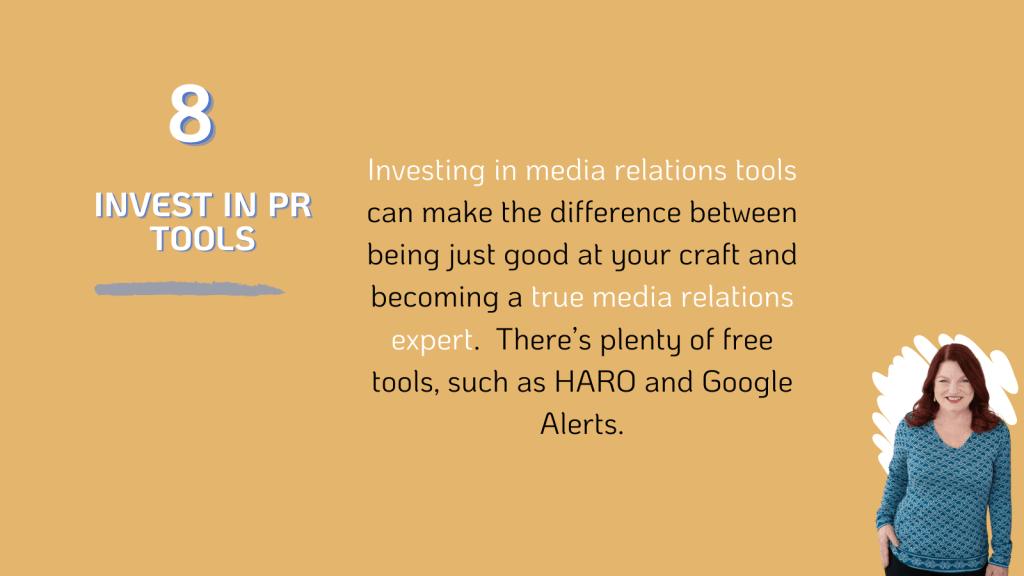 Invest in PR tools