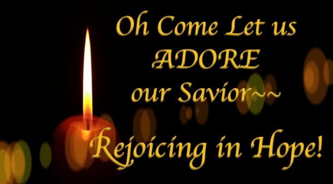 ADORE Series: Rejoicing Hope!