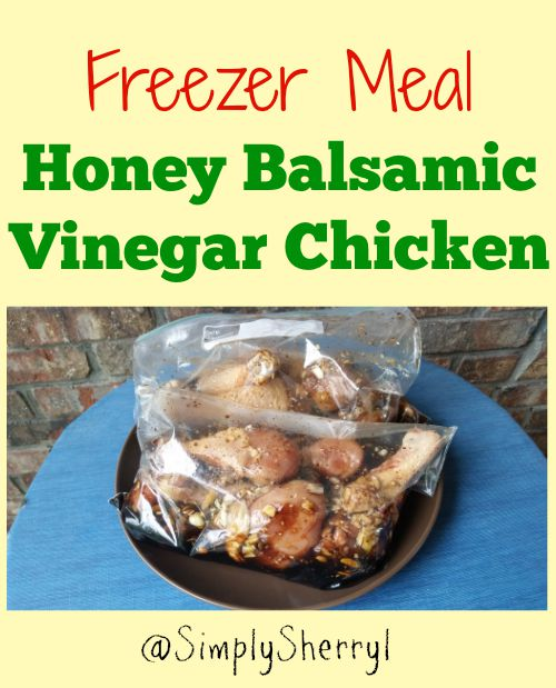 Freezer Meal Honey Balsamic Vinegar Chicken