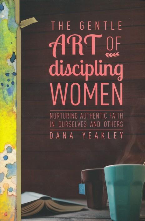 The Gentle Art of Discipling Women {Book Review}