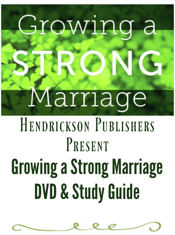 Growing a Strong Marriage