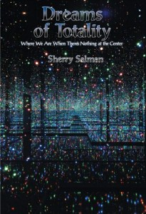 Dreams of Totality by Sherry Salman