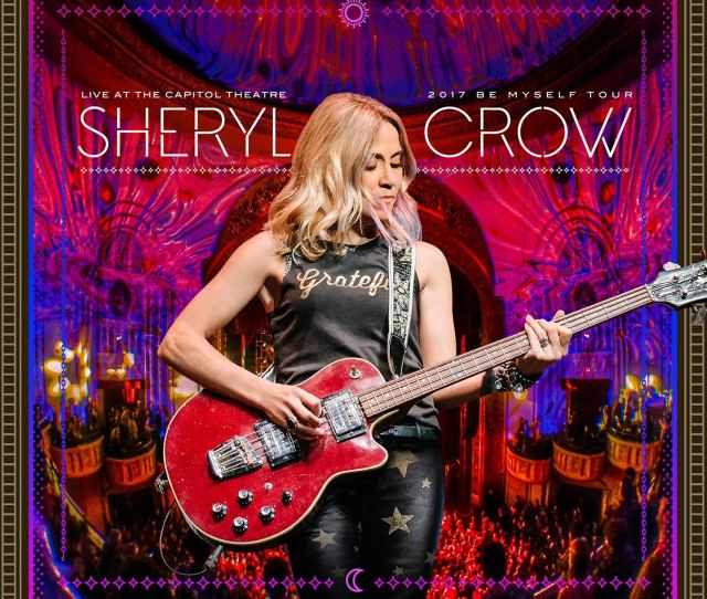 Coming November 9th Sheryl Crow Live At The Capitol Theater