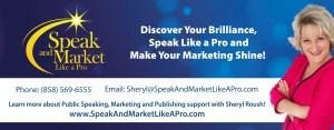 Sheryl Roush-SpeakAndMarketLikeAPro-email sig