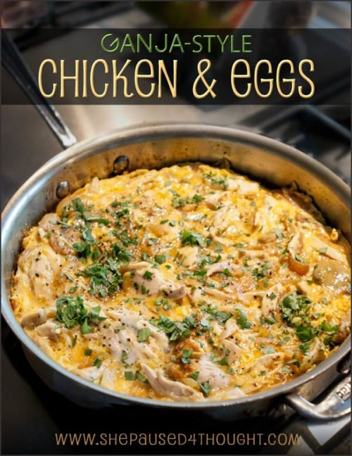 Ganja-style chicken and eggs