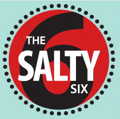 The Salty Six – Do You Know What They Are?
