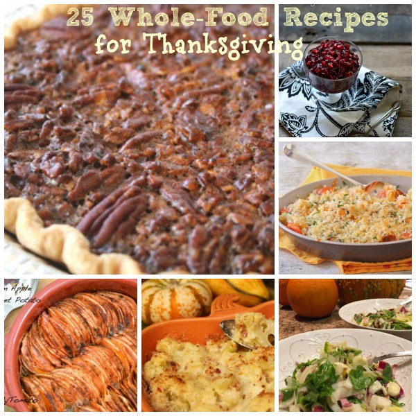 25 Whole Food Recipes for Thanksgiving