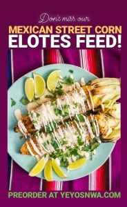 Yeyo's Mexican Street Corn Elotes Feed