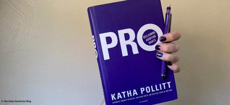 Book Review: Pro: Reclaiming Abortion Rights by Katha Pollitt