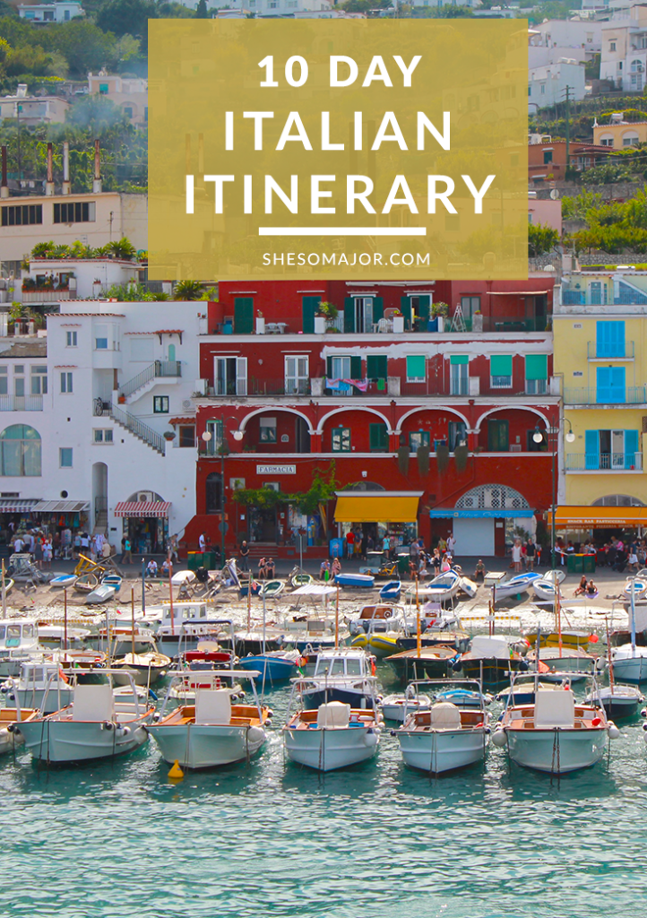 10 DAYS IN ITALY - THE PERFECT ITALIAN ITINERARY