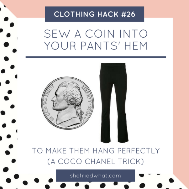 Clothing Hack: Sew Coin in Pants Hem for Perfectly Tailored Look