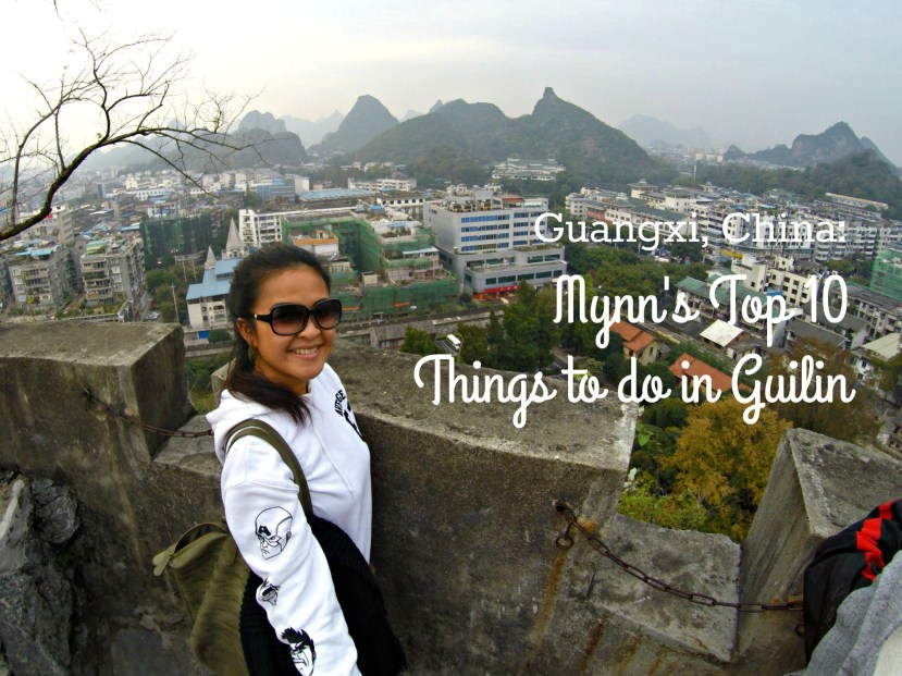 Mynn's Top 10 Things to do in Guilin, China.