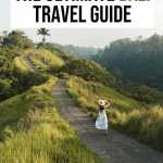 The Ultimate Bali Travel Guide for First Timers