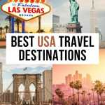 The ultimate USA Bucket List - Best Places to Visit in the USA
