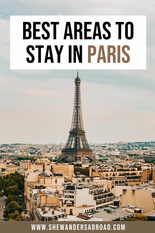 Top 8 Best Arrondissements to Stay in Paris