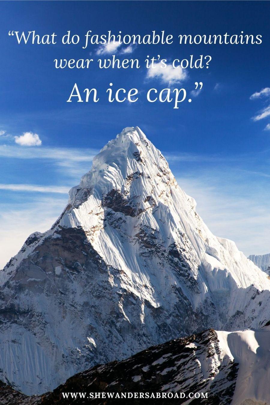 Funny mountain jokes for Instagram